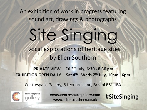 e-flyer Site Singing at Centrespace Gallery July 3rd-8th 2015